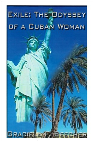 Exile: The Odyssey of a Cuban Woman