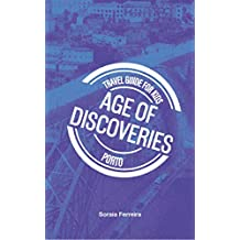 Travel Guide for Kids - Porto - Age of Discoveries (Travel Guide for Kids (English) Book 1) (English Edition)