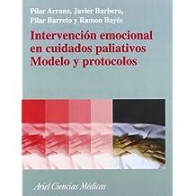 Intervención emocional en cuidados paliativos. Modelo y protocolos. (Ciencias Medicas)