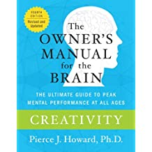 Creativity: The Owner's Manual (Owner's Manual for the Brain)
