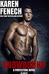 SNOWBOUND: The Protectors Series - Book Two (English Edition)