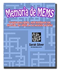 Memoria de MEMS; Crucigramas rápida, mini inteligente tan divertido, tan difícil, no se necesita un lápiz! (Spanish Edition)