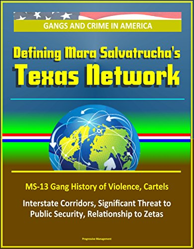 gangs-and-crime-in-america-defining-mara-salvatruchas-texas-network-ms-13-gang-history-of-violence-c