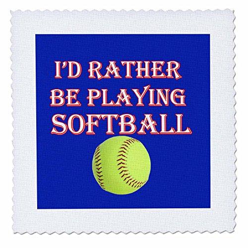 3dRose rinapiro-Funny Zitate-ID Rather Be Spielen Softball. Spiel Winning Score. Sprichwort-Quilt Squares, Polyester, 12x12 inch quilt square