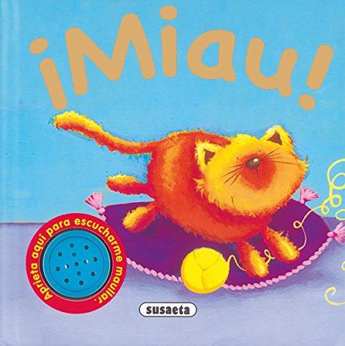 ¡Miau! (Sonidos De Animales) por Equipo Susaeta