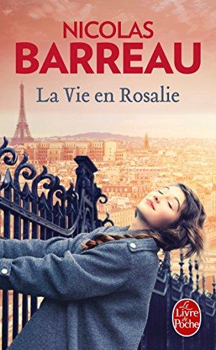 La vie en Rosalie : roman