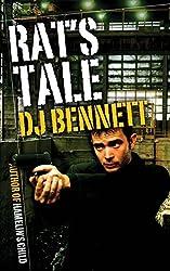 Rat's Tale by D. J. Bennett (2014-04-12)