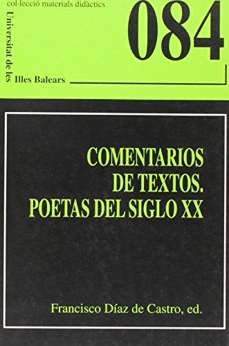 Comentarios de textos. Poetas del siglo XX (Materials didàctics)