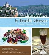 Walnut Wine and Truffle Groves
