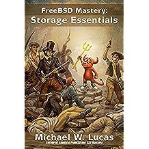 FreeBSD Mastery: Storage Essentials (IT Mastery Book 4) (English Edition)