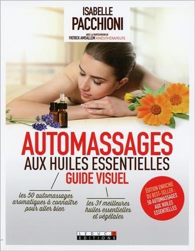 Automassages aux huiles essentielles, guide visuel