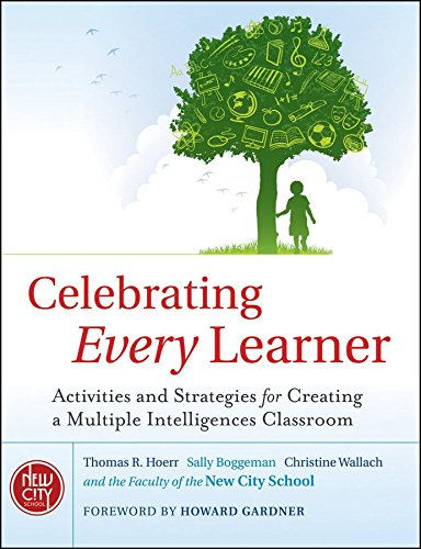 [Celebrating Every Learner: Activities and Strategies for Creating a Multiple Intelligences Classroom] (By: Thomas R. Hoerr) [published: September, 2010]