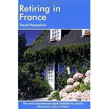 Retiring in France (Retiring In...)