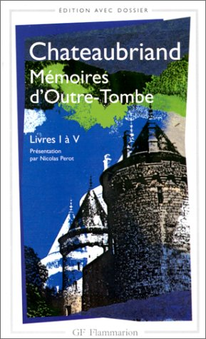 Mmoires d'Outre-Tombe : Livres 1  5