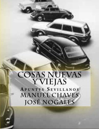 Cosas nuevas y viejas: Apuntes Sevillanos