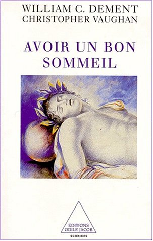 Avoir un bon sommeil par William-C Dement, Christopher Vaughan