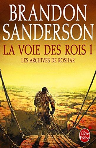 La Voie des Rois, volume 1 (Les Archives de Roshar, Tome 1) (French Edition)