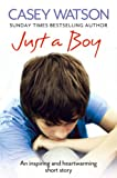 Just a Boy by Casey Watson