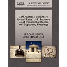 Sam Accardi, Petitioner, v. United States. U.S. Supreme Court Transcript of Record with Supporting Pleadings