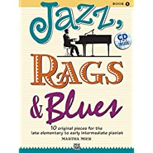 Jazz Rags & Blues 1  (with CD) --- Piano - Mier, Martha --- Alfred Publishing