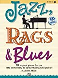 JAZZ RAGS & BLUES 1 (Buch & CD): 10 original Pieces for the late elementary to early intermediate Pianist