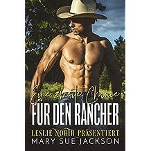 Eine zweite Chance für den Rancher