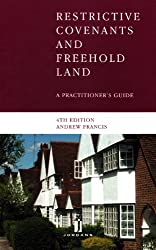 Restrictive Covenants and Freehold Land