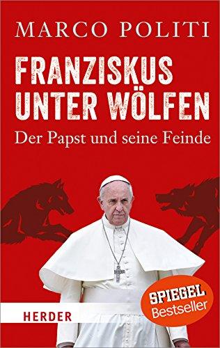 Buchseite und Rezensionen zu 'Franziskus unter Wölfen. ' von Marco Politi