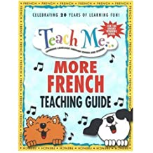 Teach Me More... French