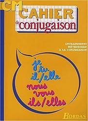 CAHIER DE CONJUGAISON CM    (Ancienne Edition)