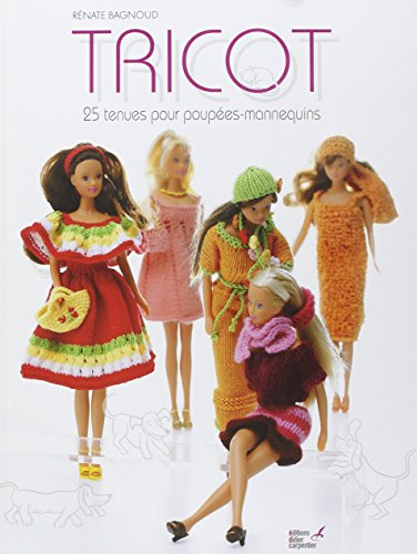 Tricot : 25 tenues pour poupées-mannequins
