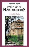 Telecharger Livres Petite vie de Marthe Robin (PDF,EPUB,MOBI) gratuits en Francaise
