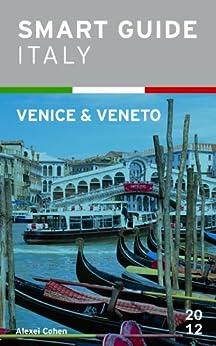 Smart Guide Italy: Venice & Veneto by [Ramaccia, Alessia, Evans, Douglas]