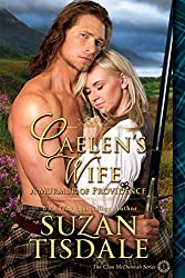 Caelen's Wife: Book One -  A Murmur of Providence (The Clan McDunnah Series 1) (English Edition)