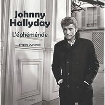 Johnny Hallyday : L'éphéméride