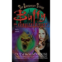 Out of the Madhouse (Buffy the Vampire Slayer Book 1) (English Edition)