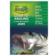 Get Hooked Guide to Angling in South West England 2005