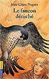 Le Faucon deniché - Pocket Jeunesse - 16/01/2003