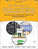 The Practice of System and Network Administration: Volume 1: DevOps and other Best Pr...