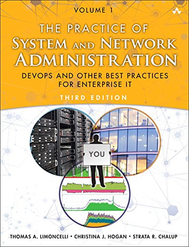 Automation-systeme (The Practice of System and Network Administration Volume 1: DevOps and other Best Practices for Enterprise IT)