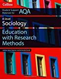 AQA AS and A Level Sociology Education with Research Methods (Collins Student Support Materials)