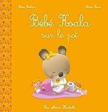 Telecharger Livres Bebe Koala Sur le pot (PDF,EPUB,MOBI) gratuits en Francaise