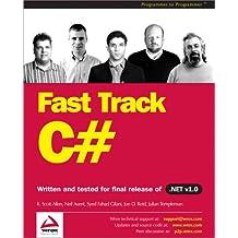 Fast Track C# (Programmer to Programmer)