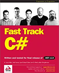 FAST TRACK C#, (Programmer to Programmer)