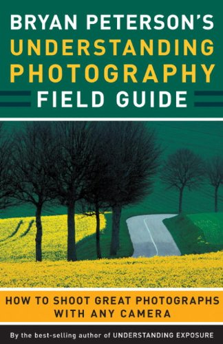 Bryan Peterson's Understanding Photography Field Guide (English Edition) (Film Flash Adult)
