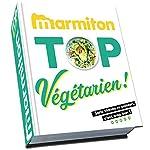 Marmiton Top Végétarien - Les meilleures recettes sans viande ni poisson de Marmiton de Play Bac