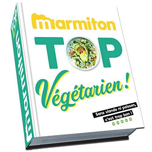 Marmiton Top Végétarien - Les meilleures recettes sans viande ni poisson de Marmiton par  (Relié - May 22, 2019)