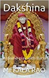 Dakshina: A divine play with Baba