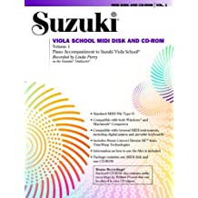 Suzuki Viola School MIDI Disk and CD-ROM, Volume 1: Piano Accompaniment to Suzuki Viola School [With CDROM and MIDI Disk]