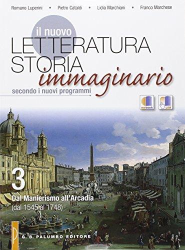 Il nuovo letteratura storia immaginario. Vol. 3-4. Con e-book. Con espansione online. Per le Scuole superiori